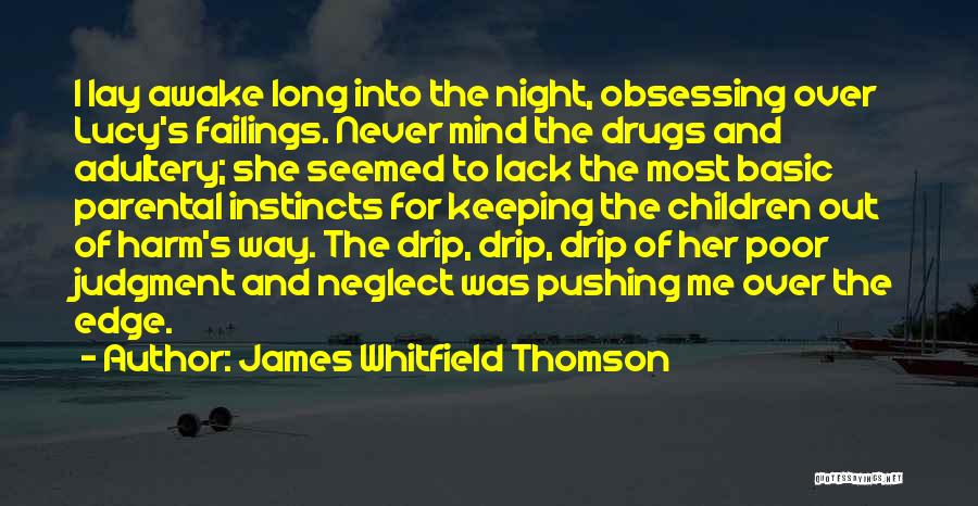 I Love For Her Quotes By James Whitfield Thomson