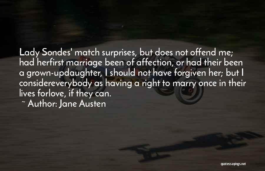 I Love For Her Quotes By Jane Austen
