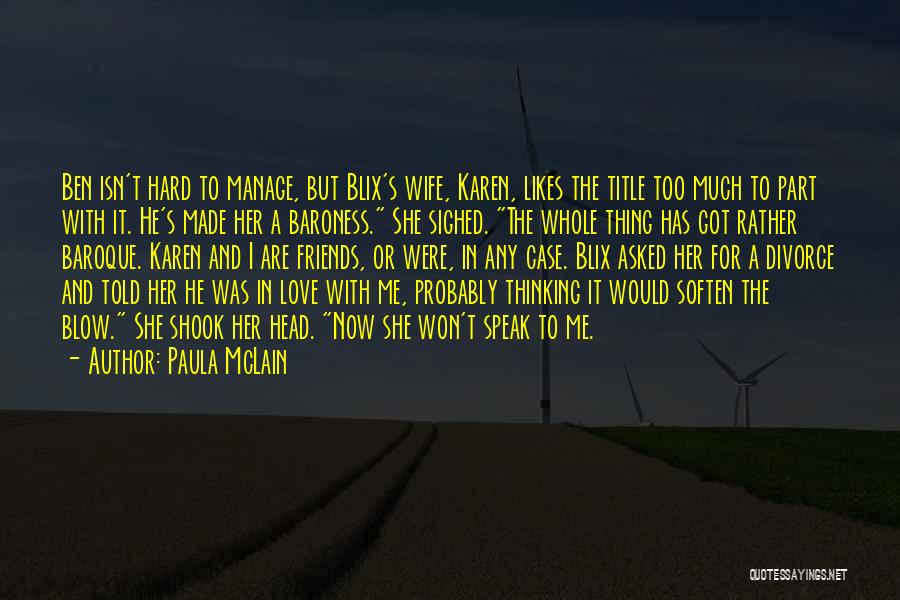 I Love For Her Quotes By Paula McLain