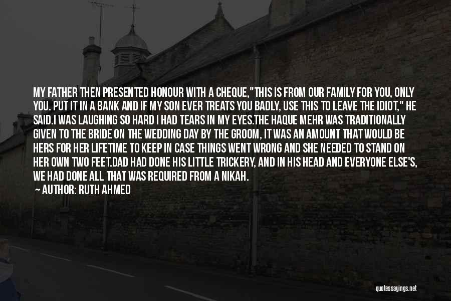 I Love For Her Quotes By Ruth Ahmed