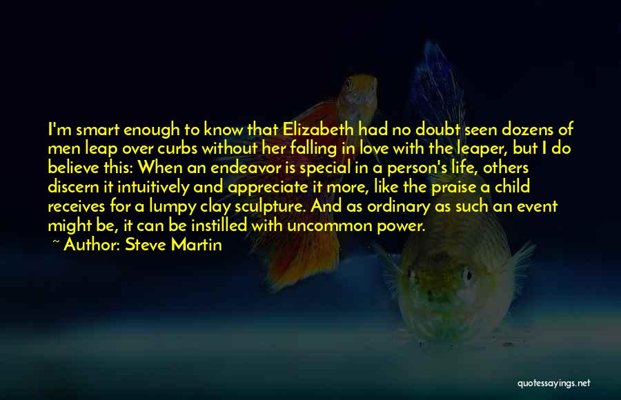 I Love For Her Quotes By Steve Martin