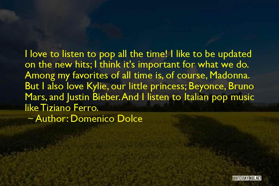 I Love Justin Quotes By Domenico Dolce