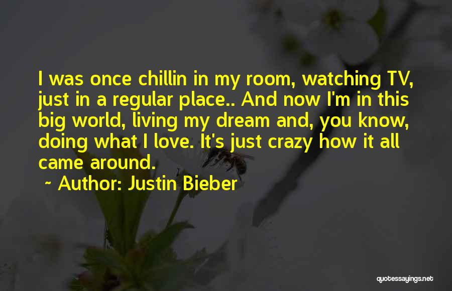 I Love Justin Quotes By Justin Bieber