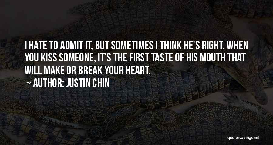 I Love Justin Quotes By Justin Chin