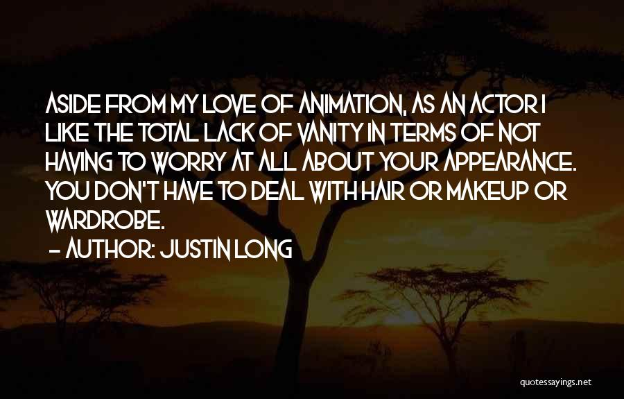 I Love Justin Quotes By Justin Long