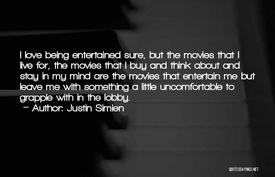 I Love Justin Quotes By Justin Simien