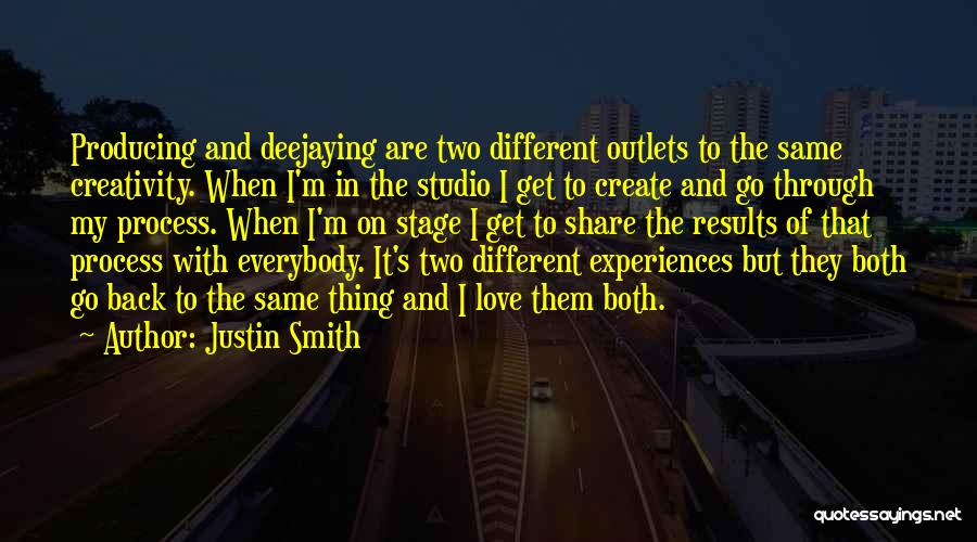 I Love Justin Quotes By Justin Smith