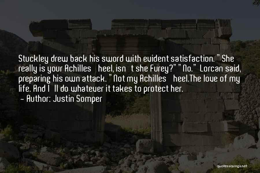 I Love Justin Quotes By Justin Somper