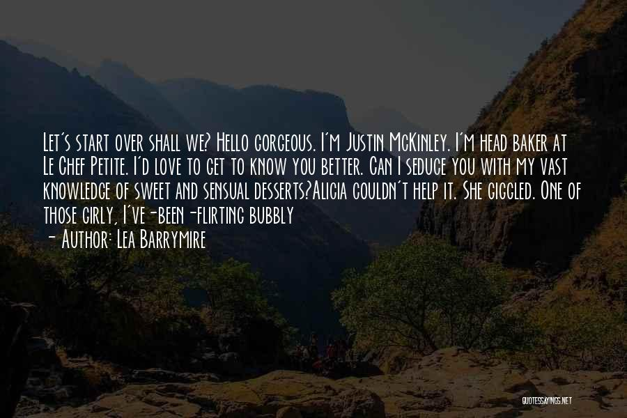 I Love Justin Quotes By Lea Barrymire