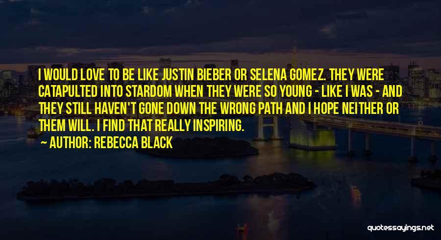 I Love Justin Quotes By Rebecca Black