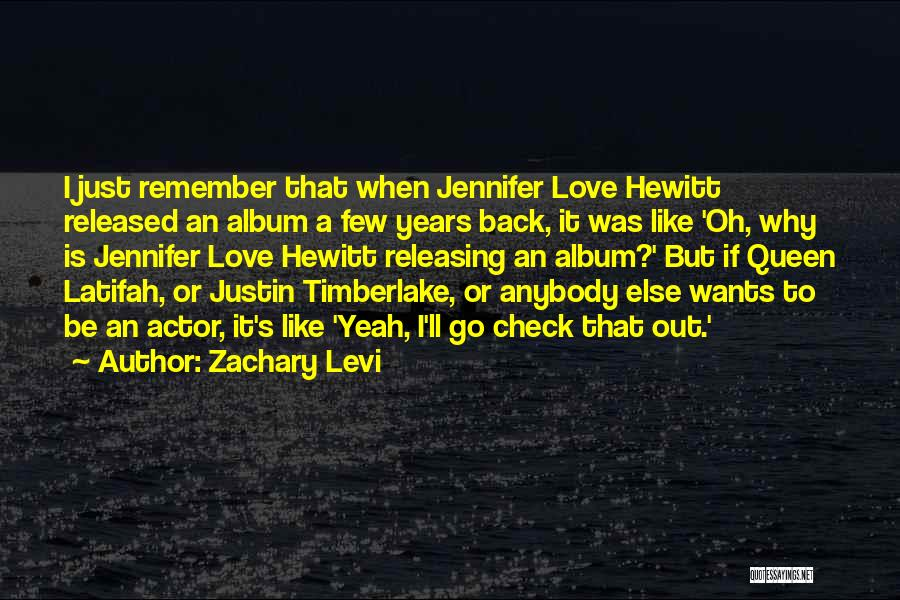 I Love Justin Quotes By Zachary Levi