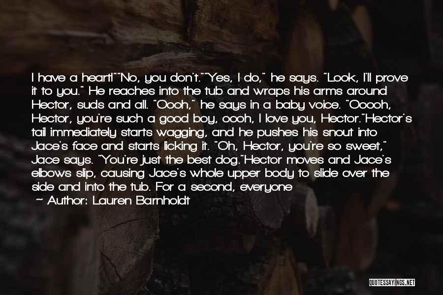 I Love My Baby Boy Quotes By Lauren Barnholdt