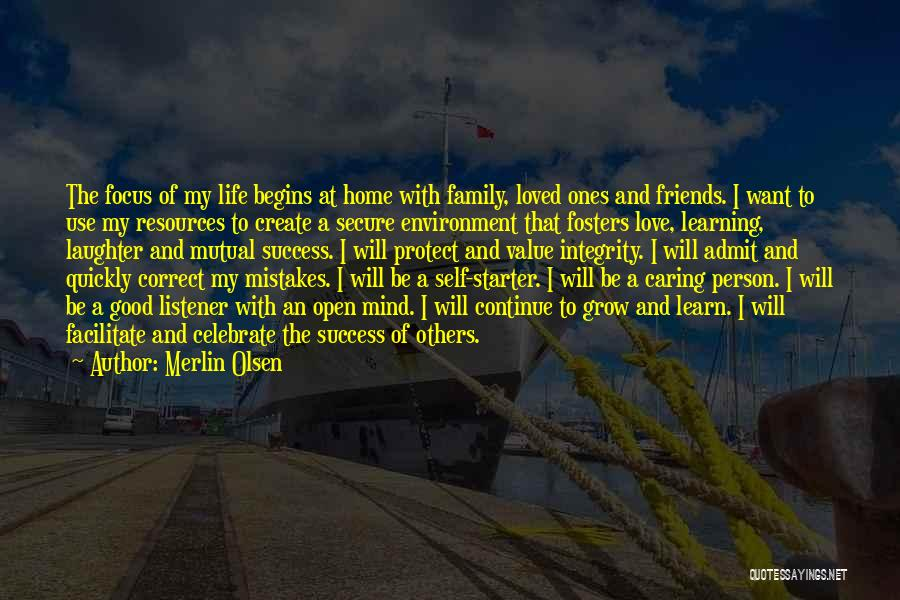 I Love My Family And Friends Quotes By Merlin Olsen