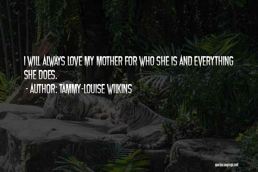 I Love My Family And Friends Quotes By Tammy-Louise Wilkins
