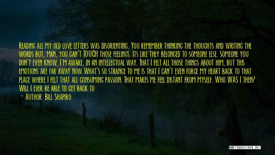 I Love My Man Quotes By Bill Shapiro
