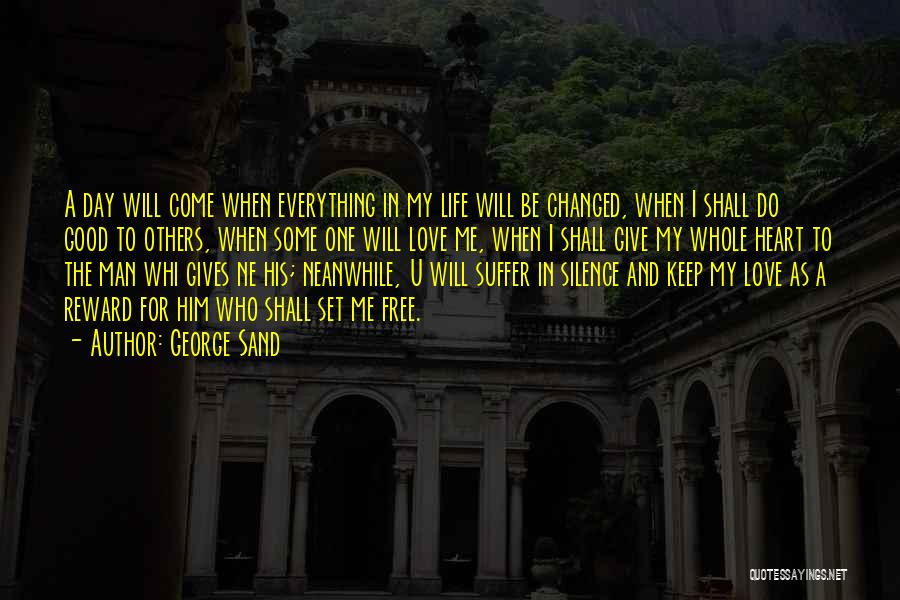 I Love My Man Quotes By George Sand