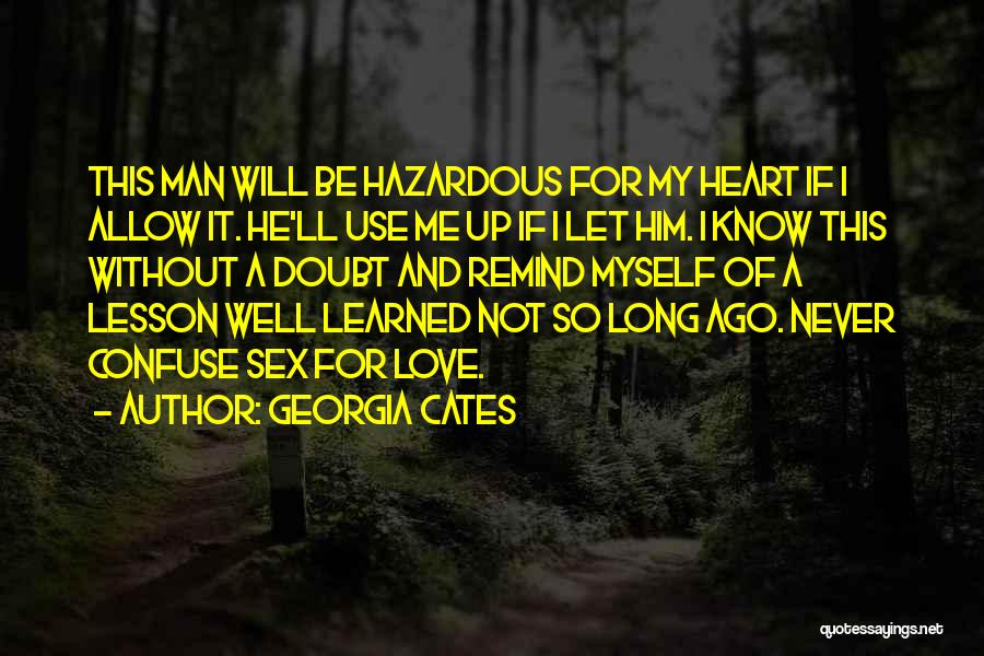 I Love My Man Quotes By Georgia Cates