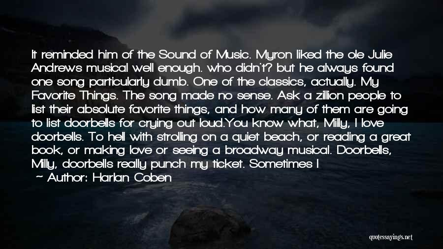 I Love My Man Quotes By Harlan Coben