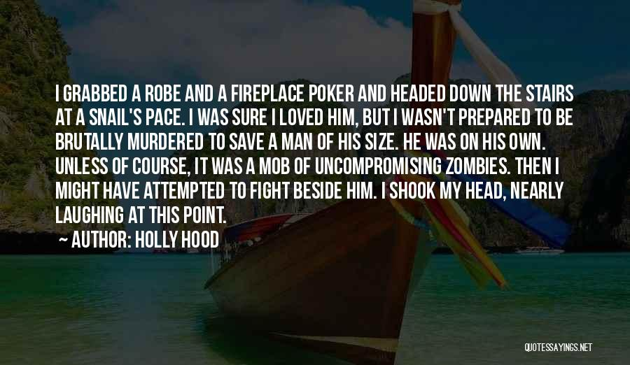I Love My Man Quotes By Holly Hood