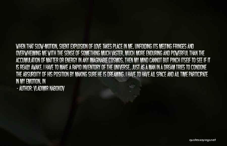 I Love My Man Quotes By Vladimir Nabokov