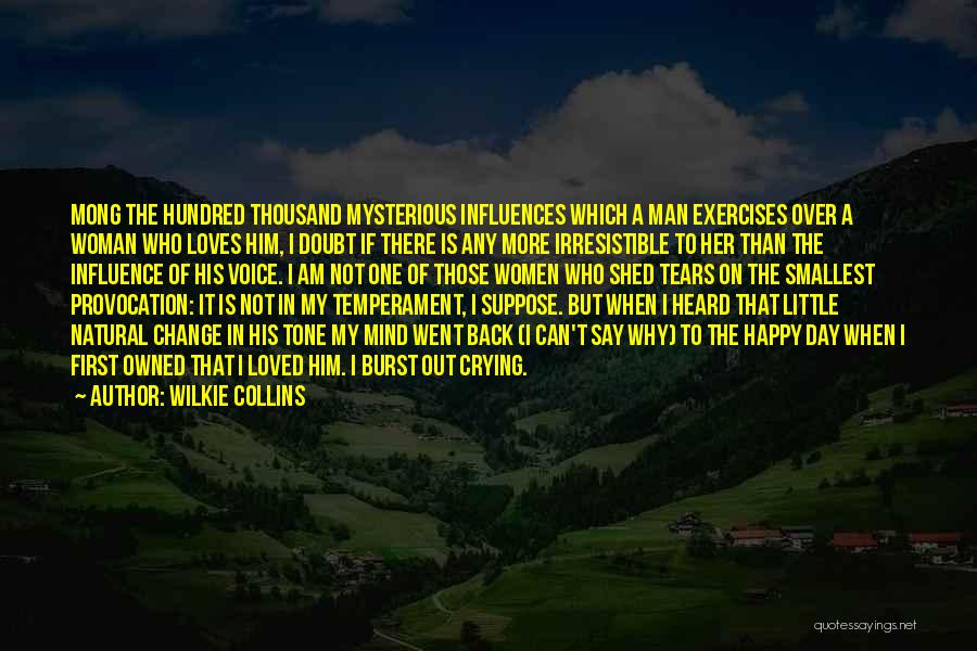 I Love My Man Quotes By Wilkie Collins