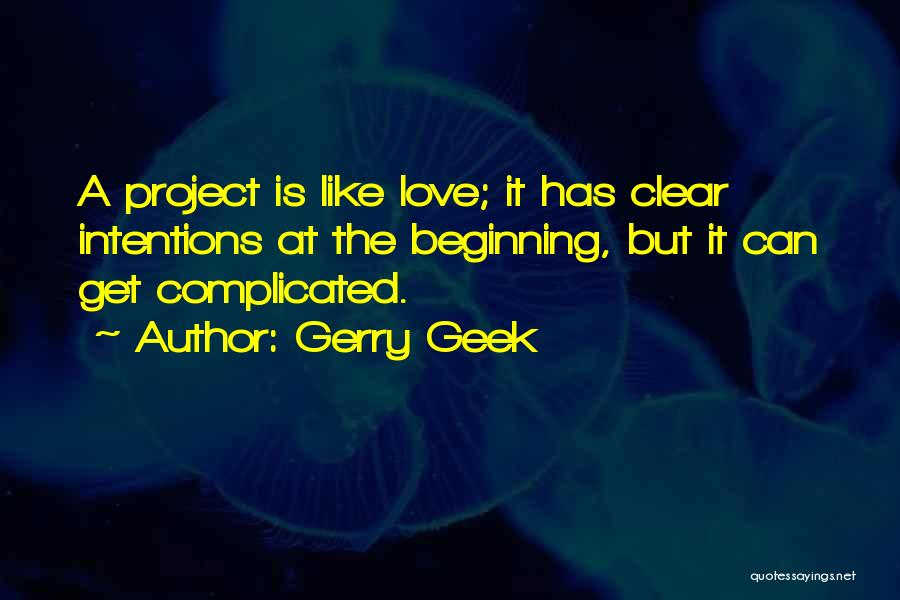 I Love My Manager Quotes By Gerry Geek