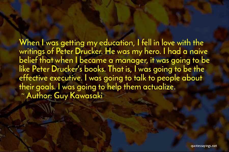 I Love My Manager Quotes By Guy Kawasaki