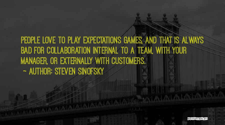 I Love My Manager Quotes By Steven Sinofsky