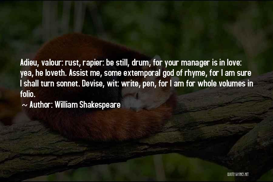 I Love My Manager Quotes By William Shakespeare
