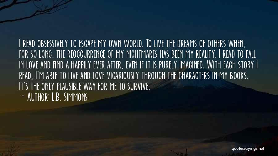 I Love My Own Way Quotes By L.B. Simmons