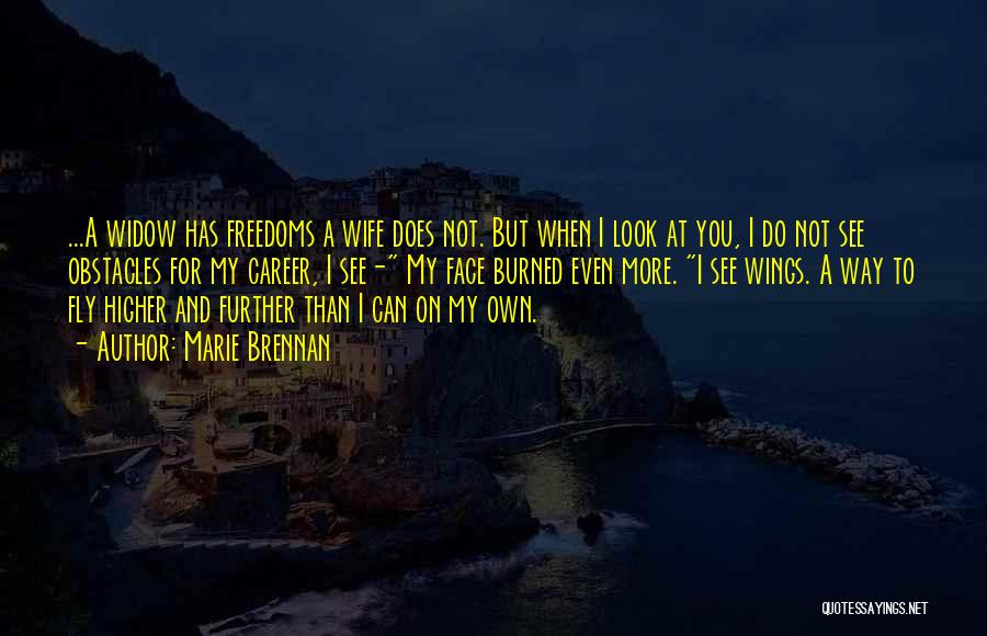 I Love My Own Way Quotes By Marie Brennan