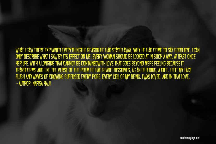 I Love My Own Way Quotes By Nafisa Haji