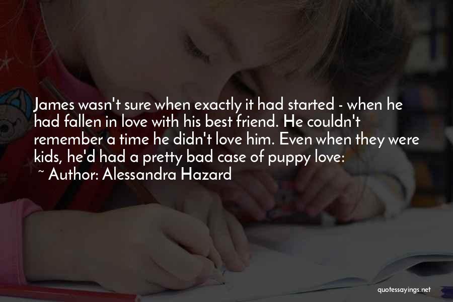 I Love My Puppy Quotes By Alessandra Hazard