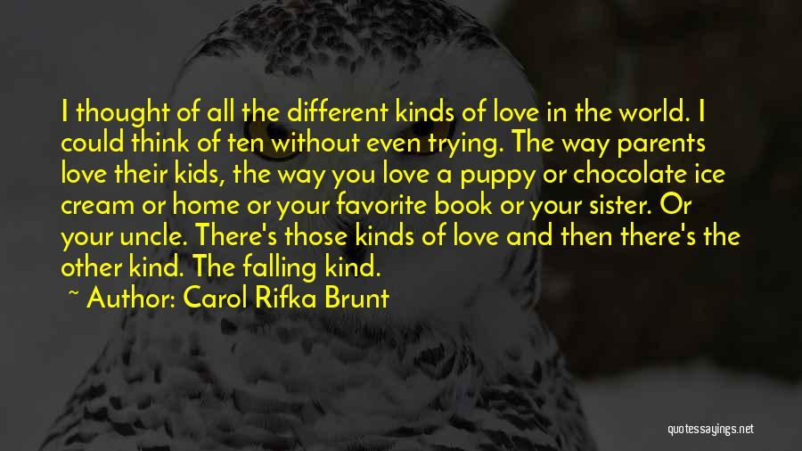 I Love My Puppy Quotes By Carol Rifka Brunt