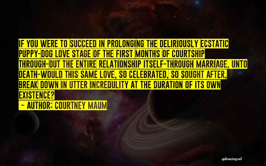I Love My Puppy Quotes By Courtney Maum