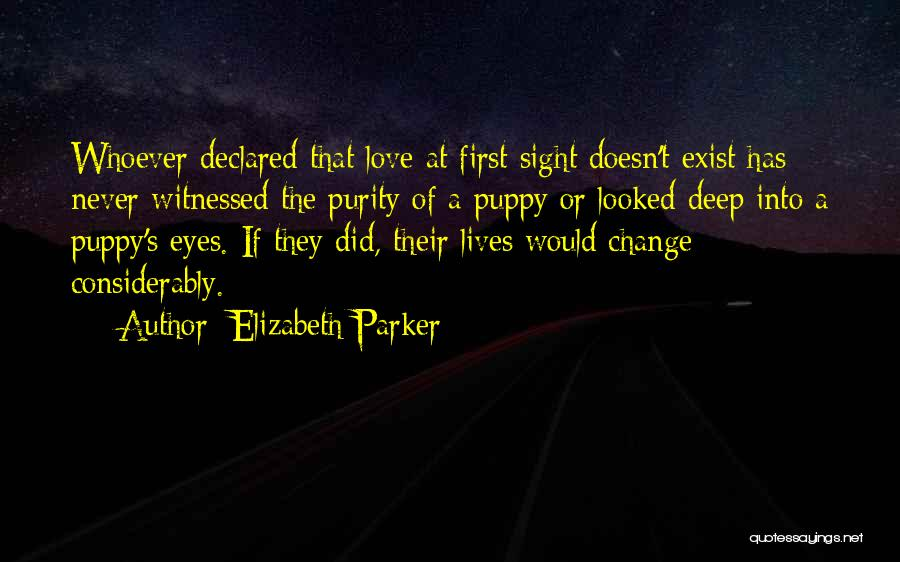 I Love My Puppy Quotes By Elizabeth Parker