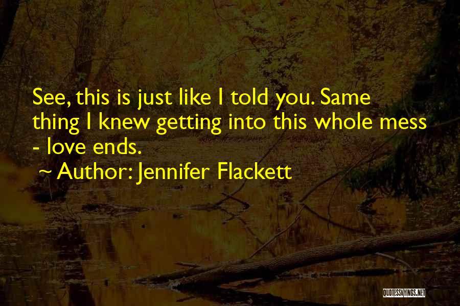 I Love My Puppy Quotes By Jennifer Flackett