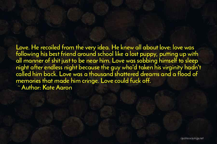 I Love My Puppy Quotes By Kate Aaron