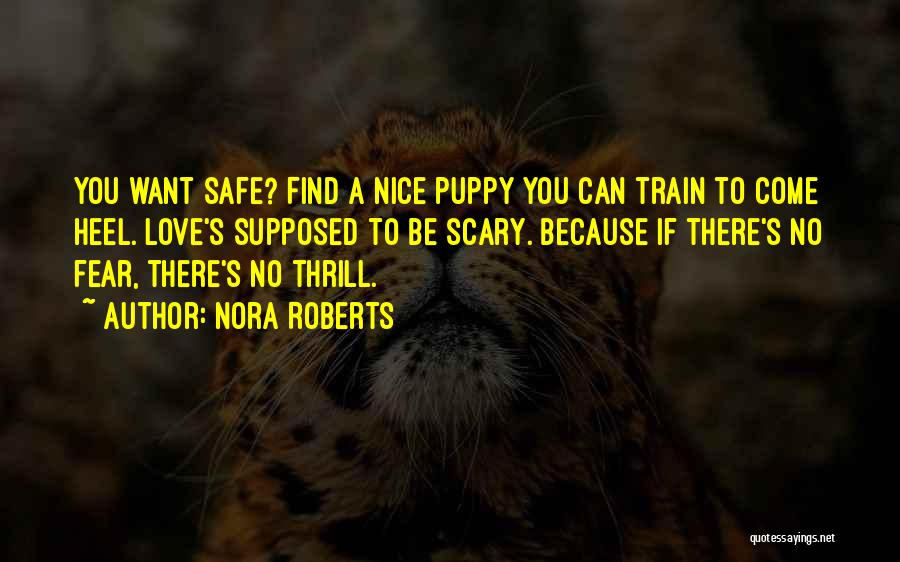 I Love My Puppy Quotes By Nora Roberts