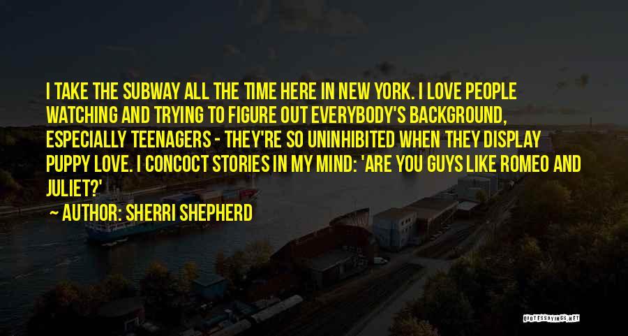 I Love My Puppy Quotes By Sherri Shepherd