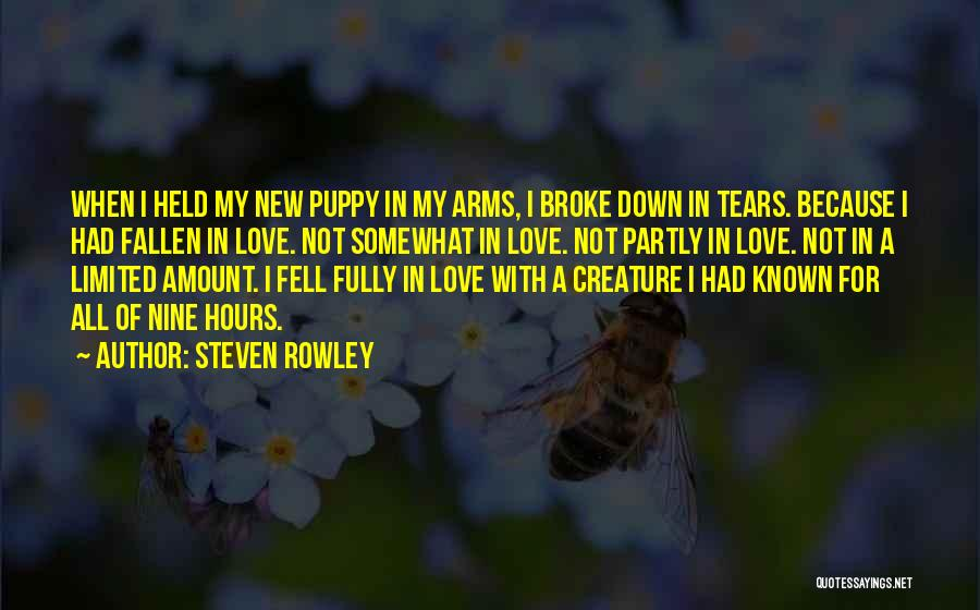 I Love My Puppy Quotes By Steven Rowley