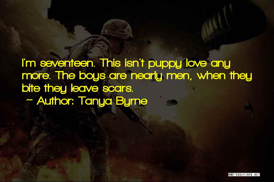 I Love My Puppy Quotes By Tanya Byrne