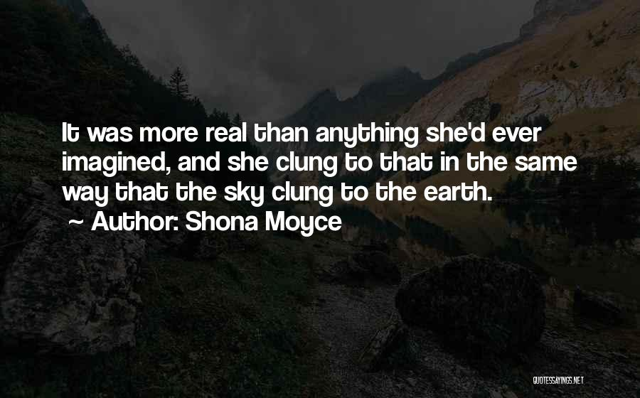 I Love My Shona Quotes By Shona Moyce