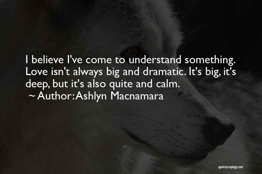 I Love Quotes By Ashlyn Macnamara
