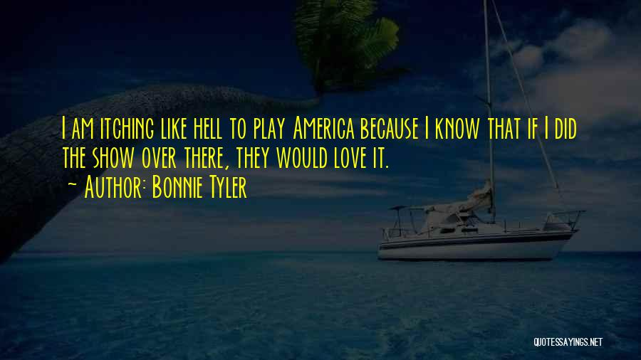 I Love Quotes By Bonnie Tyler