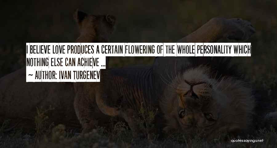 I Love Quotes By Ivan Turgenev