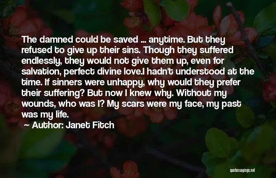 I Love Quotes By Janet Fitch