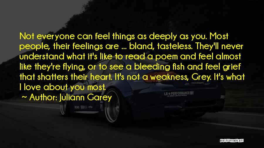 I Love Quotes By Juliann Garey