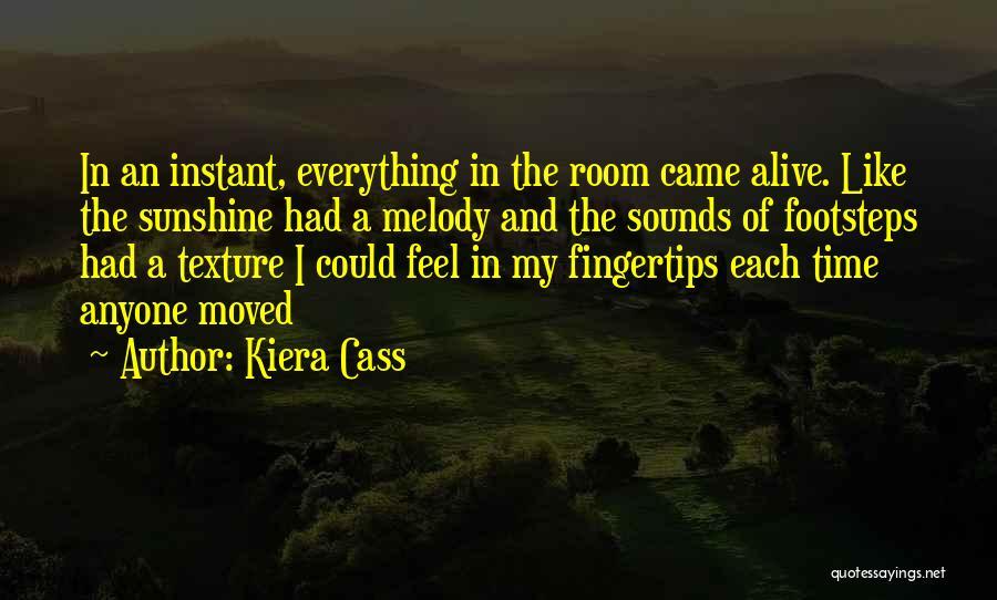 I Love Quotes By Kiera Cass