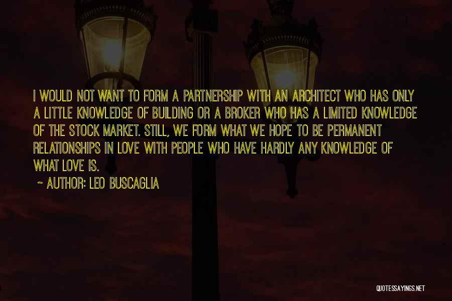 I Love Quotes By Leo Buscaglia